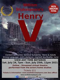 William Shakespeare's Henry V (online theatre) in Bristol