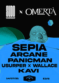 SUDO SOUND X OMERTÀ RECORDS: SEPIA + SUPPORT in Bristol