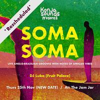 Konjo Sounds presents.... Soma Soma in Bristol