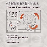 Gender Roles & Special Guests in Bristol