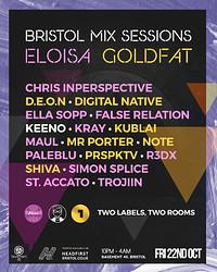Bristol Mix Sessions x Eloisa x Goldfat in Bristol