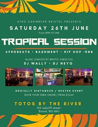 TROPICAL SESSION in Bristol