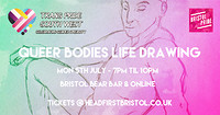 Queer Bodies Life Drawing in Bristol