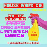 Secret garden presents: House work Co. 2pm-6pm in Bristol