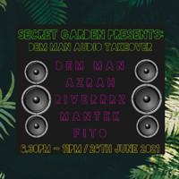 Secret Garden presents: Dem Man Audio take over  in Bristol