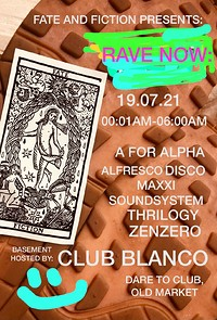 FATE AND FICTION PRES. RAVE NOW: in Bristol