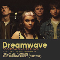 WE NEED BANDS | Dreamwave Single Launch in Bristol