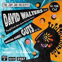 The Jam Jar: David Walters (Live) + GUTS (DJ set) in Bristol