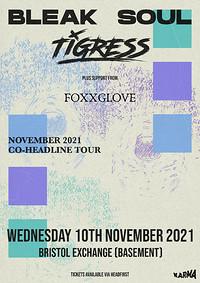 Bleak Soul & Tigress in Bristol