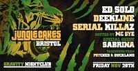 Jungle Cakes: Bristol [Ed Solo, Deekline + MORE] in Bristol