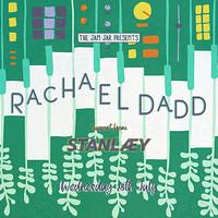 The Jam Jar Presents: Rachael Dadd + STANLÆY in Bristol
