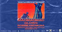 The Bottle x EB: MadMadMad, Glows, Robbie & Mona  in Bristol