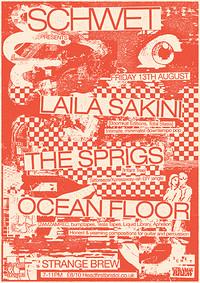 Schwet with Laila Sakini, The Sprigs & Ocean Floor in Bristol