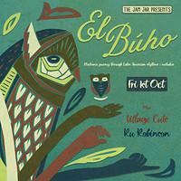 The Jam Jar Presents: El Búho in Bristol