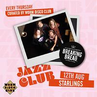 Breaking Bread Jazz Club: Starlings in Bristol