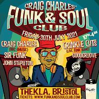 Craig Charles Funk and Soul Club - Bristol in Bristol
