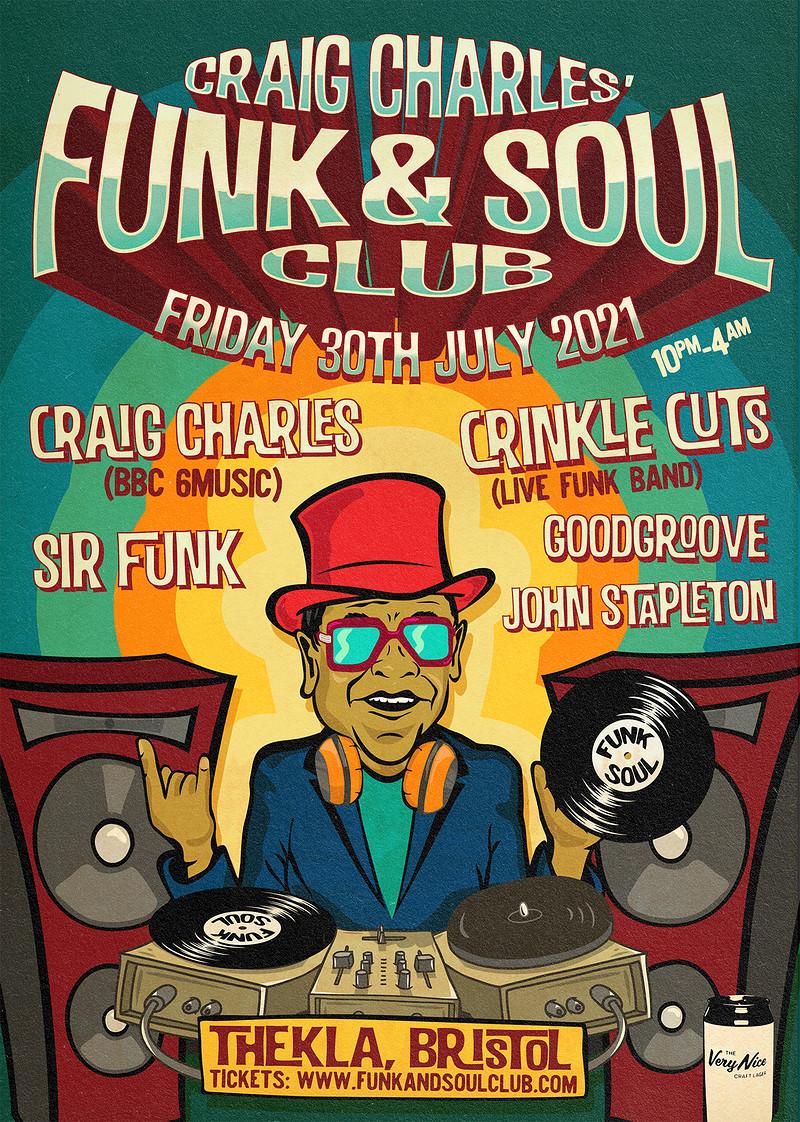 Craig Charles Funk and Soul Club - Bristol in Bristol 2021