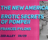 The New America | Erotic Secrets of Pompeii in Bristol