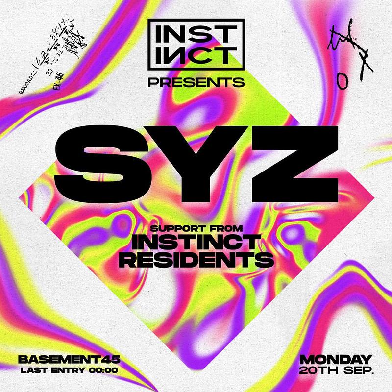Instinct presents Syz in Bristol 2021