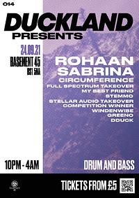 Duckland 014 w/ Rohaan, Sabrina & Circumference in Bristol