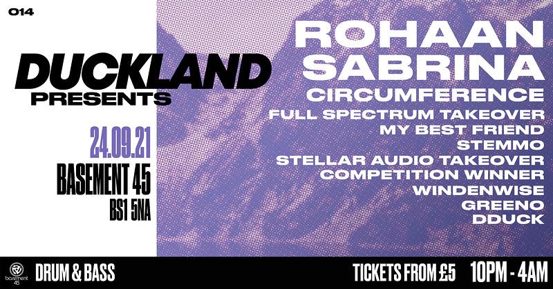 Duckland 014 w/ Rohaan, Sabrina & Circumference in Bristol 2021