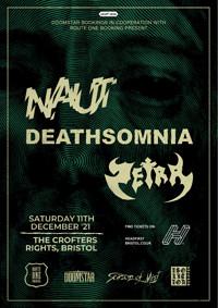 Naut / Deathsomnia / Zetra in Bristol