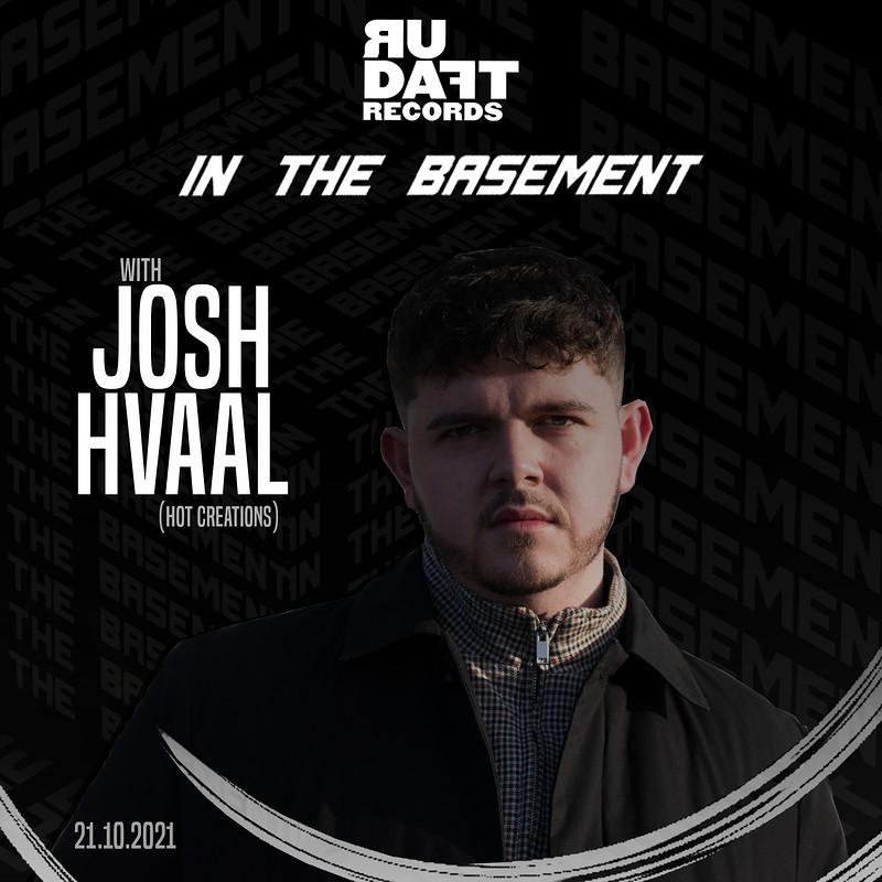 R U Daft Presents Josh Hvaal (Hot Creations) in Bristol 2021