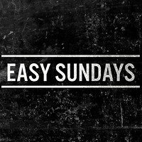 Easy Sundays  in Bristol