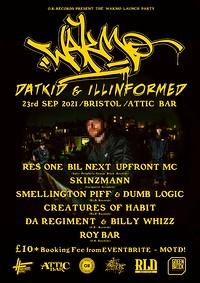 Datkid & Illinformed WAKMO Album Launch  in Bristol