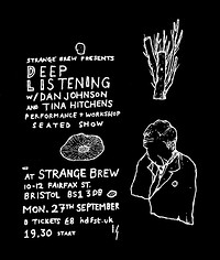 Deep Listening with Dan Johnson & Tina Hitchens in Bristol