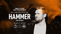 Psyched Halloween: Hammer (Feel My Bicep) in Bristol
