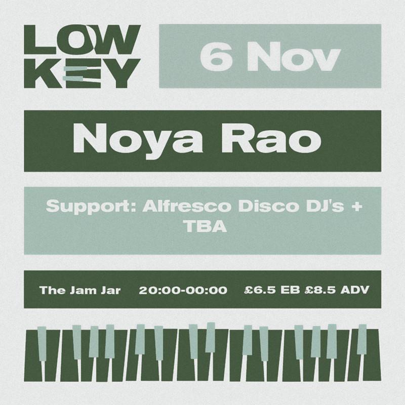 LowKey: Noya Rao + Alfresco Disco DJ's at Jam Jar