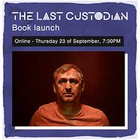 The Last Custodian: Accessible Book Launch  in Bristol