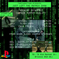Just Left The Matrix in Bristol