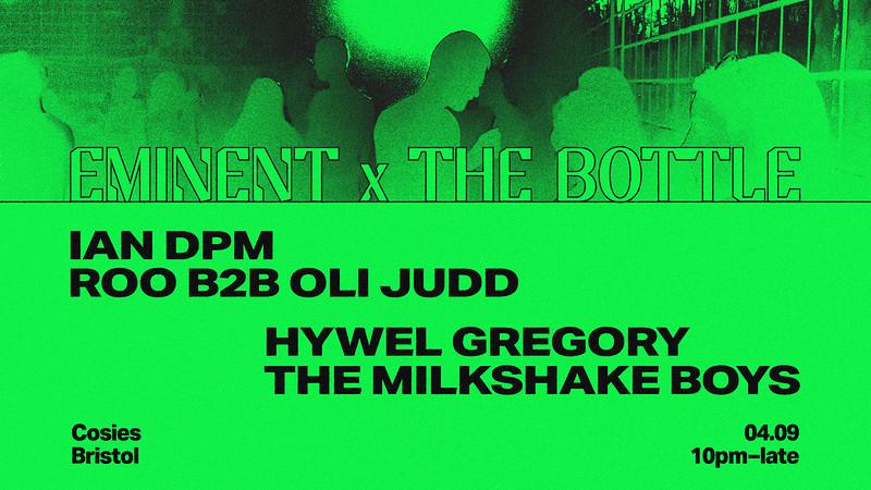 Eminent x The Bottle w/ Ian DPM, Roo B2b Oli Judd, in Bristol 2021