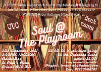 Soul @ The Playroom Alldayer in Bristol