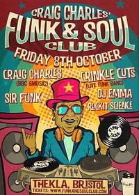 The Craig Charles Funk and Soul Club - Bristol in Bristol