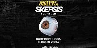 Wide Eyes: Skepsis in Bristol
