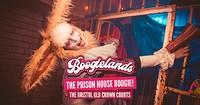 Boogielands • The Prison House Boogie! in Bristol