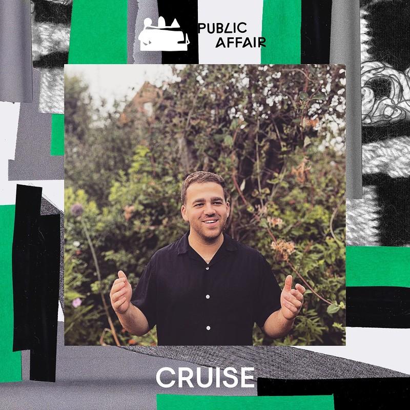 Public Affair #4: Ollie Kirk, Cruise, Forever in Bristol 2021