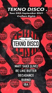 Tekno Disco [Live w/Matt Saxx] in Bristol