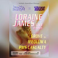 Health & Beauty x SB ~ Loraine James [LIVE] & more in Bristol
