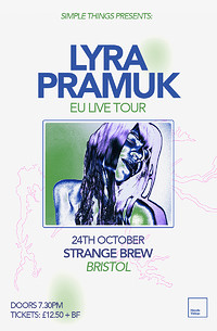 Simple Things presents: Lyra Pramuk  in Bristol