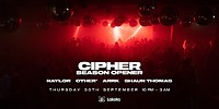 Cipher: Season Opener in Bristol