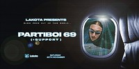 Lakota Presents: Partiboi69 in Bristol