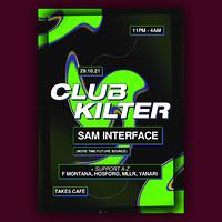 Club Kilter presents Sam Interface in Bristol