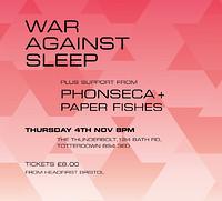 War Against Sleep. Live at The Thunderbolt in Bristol