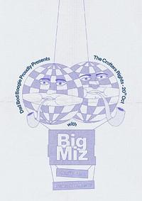 Dad Bod Boogie Presents: Big Miz in Bristol