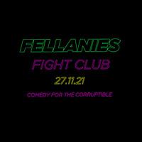 FELLANIES: FIGHT CLUB in Bristol