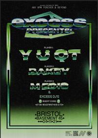 excess presents: Y U QT BAKEY & MEDIS  in Bristol